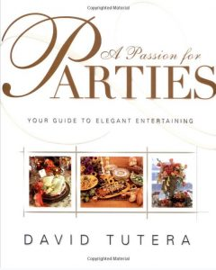 David Tutera a Passion for Parties