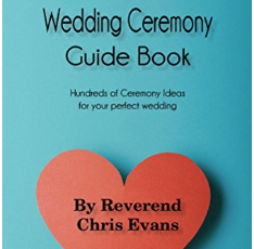 The Ultimate Wedding Ceremony Guide Book Hundreds of Ceremony Ideas for your perfect wedding