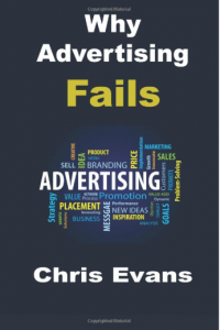 Why Advertising Fails by Chris Evans